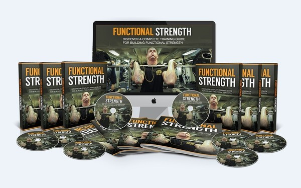 Functional Strength - Building Functional Strength And Getting Stronger And Healthier Even Faster