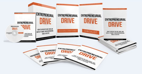 Entrepreneural Drive - Develop The Grit, Drive To Make Your Entrepreneurial Goals a Success