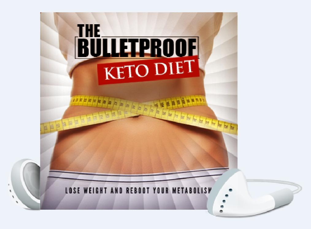 The Bulletproof Keto Diet Lose Weight And Reboot You Selfhelpfitness