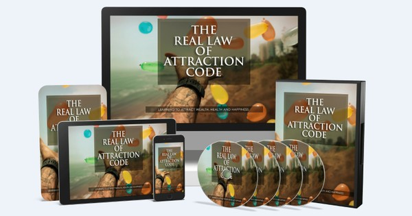 The Real Law Of Attraction Code - Learning To Attract Wealth, Health And Happiness