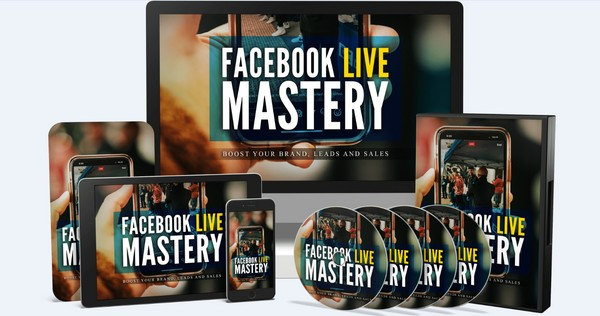 Facebook Live Mastery - Boost Your Brand, Leads And Sales