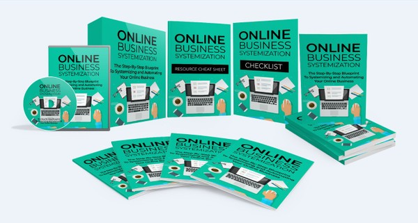 Online Business Systemization - Systemizing and Automating Your Online Business