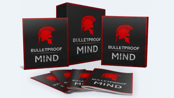 Bulletproof Mind - Crush Your Goals And Live Your Best Life Ever!