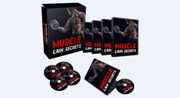 Muscle Gain Secrets - Build Hard Rock Muscles That You Will Infinitely Be Proud Of