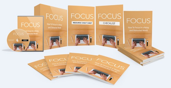 Focus - How To Focus In a Noisy and Distracted World