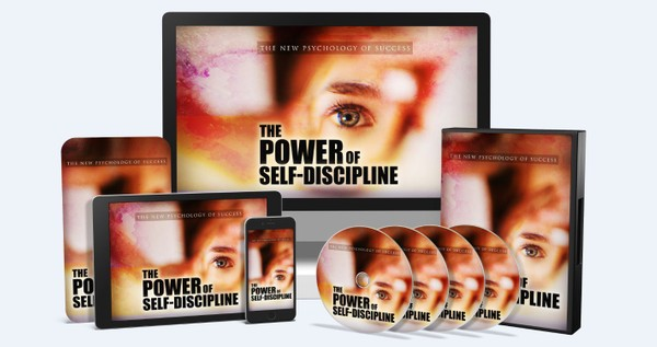The Power Of Self-Discipline - The New Psychology Of Success!