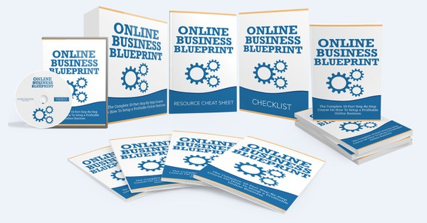 Online Business Blueprint - Step-By-Step Blueprint To Setting Up Your Own Profitable Online Business
