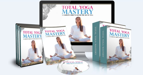 Total Yoga Mastery - The Complete Guide To Master The Art of Yoga