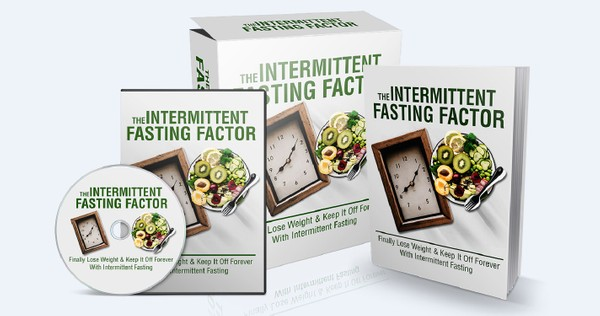 The Intermittent Fasting Factor - Lose Weight & Keep It Off Forever With Intermittent Fasting