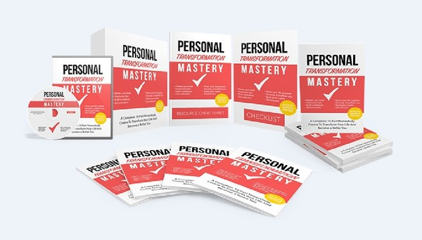 Personal Transformation Mastery - Transform Your Life And Become a Better You