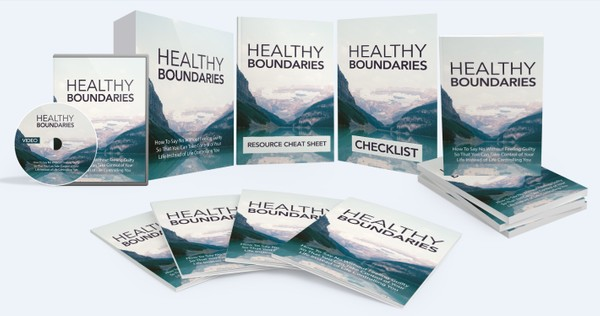 Healthy Boundaries - Take Control of Your Life Instead of Life Controlling You