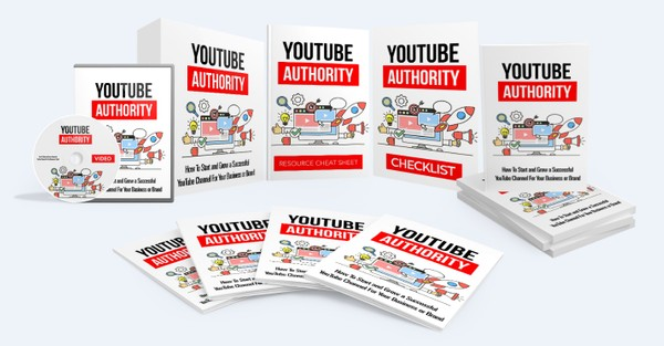 YouTube Authority - How To Start and Grow a Successful YouTube Channel For Your Business or Brand