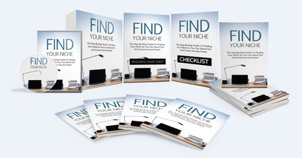 Find Your Niche - The Step-By-Step Guide To Finding Your Niche And Create Success Faster