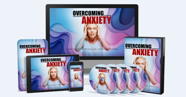 Overcoming Anxiety - How to Stop Struggling and Start Living!