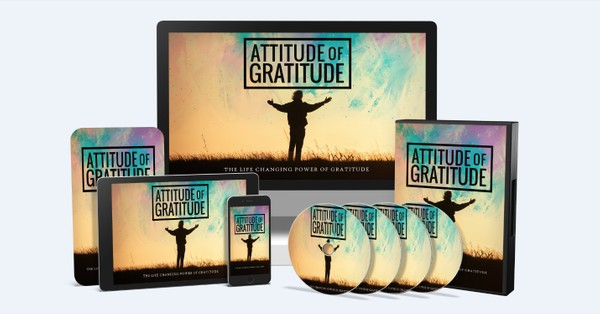 Attitude Of Gratitude - The Life Changing Power Of Gratitude