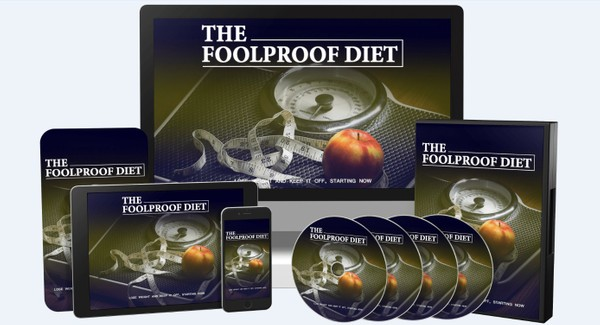 The Foolproof Diet - Lose weight and Keep it Off, Starting Now!