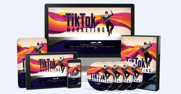 TikTok Marketing - How To Leverage The TikTok Platform For Profits