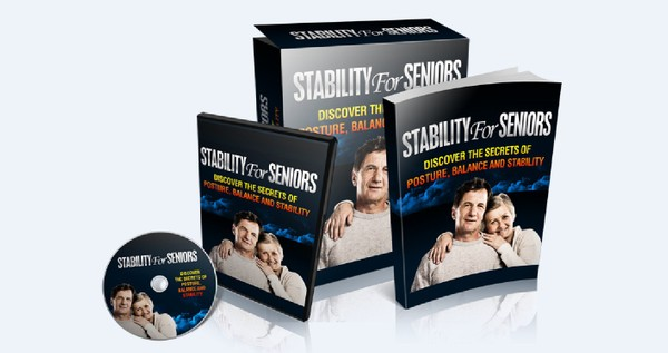 Stability For Seniors - Discover The Secrets To Posture, Balance & Stability