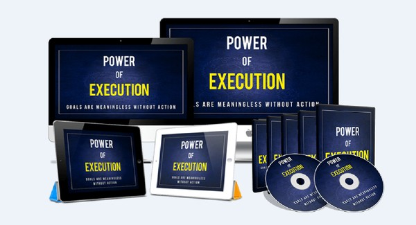 Power of Execution - How To Executing Your Goals And Realize All Your Dreams Easily