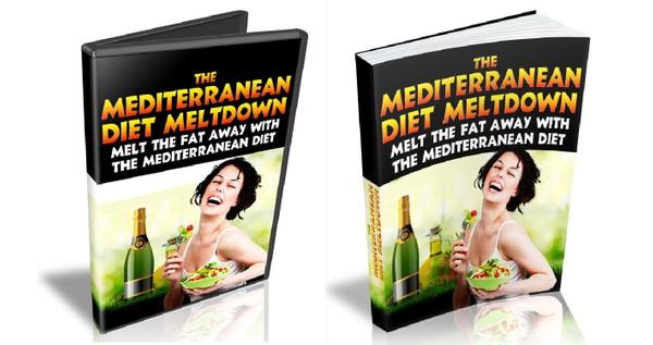 The Mediterranean Diet Meltdown - Have Great Health, Enjoy Life And Live Longer