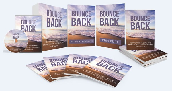 Bounce Back - How To Turn Failures and Mistakes Into Stepping Stones for Success