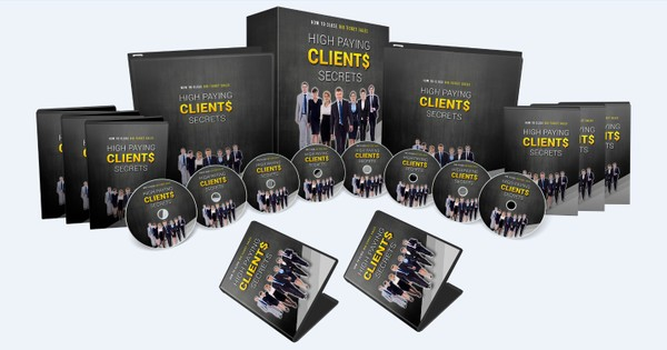 High Paying Clients Secrets - Secrets To Getting High Paying Clients