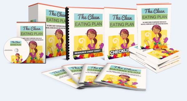 The Clean Eating Plan - Improving Your Health and Well-Being With Easy and Satisfying Recipes