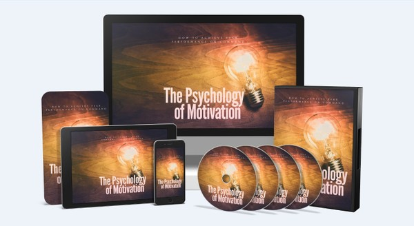 The Psychology of Motivation - How to Achieve Peak Performance on Command