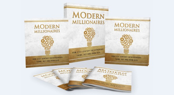 Modern Millionaires - Be the Next Millionaire Wherever You Are