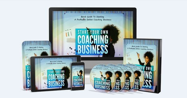 Start Your Own Coaching Business - Quick Guide To Starting A Profitable Online Coaching Business