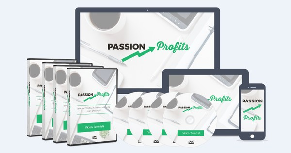 Passion To Profit - Turning Your Passion Into Profits. Faster Than You Ever Thought Possible!