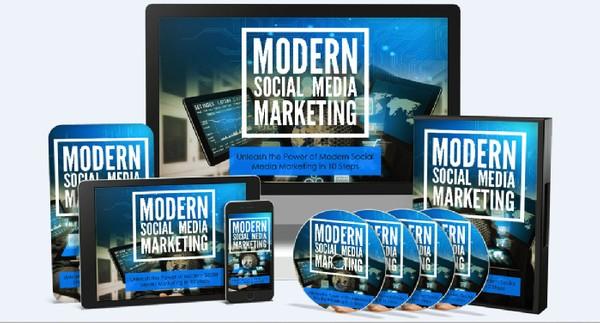 Modern Social Media Marketing - Unleash the Power of Modern Social Media Marketing in 10 Steps!