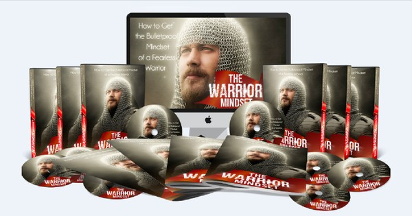 The Warrior Mindset - How to Get the Bulletproof Mindset of a Fearless Warrior