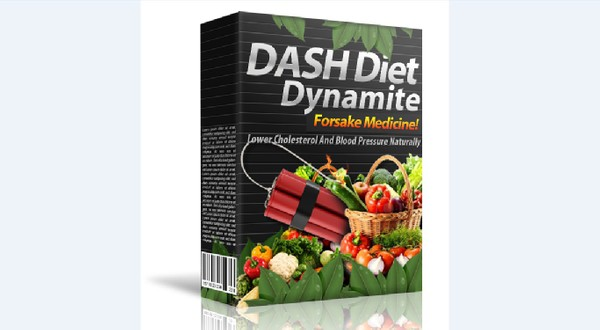 Dash Diet Dynamite - A Beginners Guide To The DASH Diet