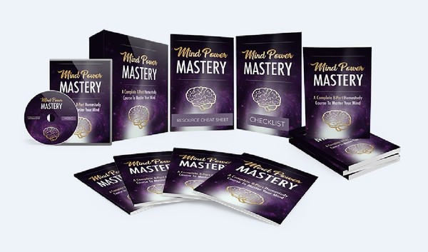 Mind Power Mastery - A Complete Home study Course To Master Your Mind