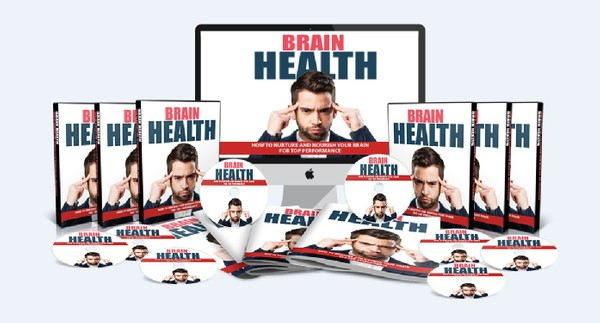 Brain Health - Nurture And Nourish Your Brain For Top Performance