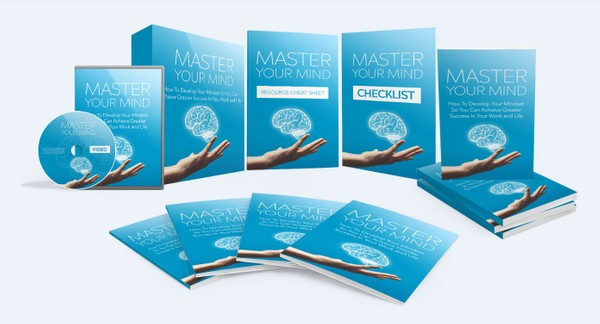 Master Your Mind - Develop Your Mindset To Achieve Greater Success In Your Life and Work