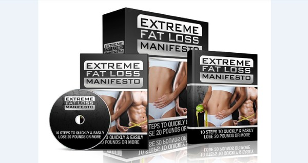 Extreme Fat Loss Manifesto - 10 Steps To Quickly & Easily Lose 20 Pounds Or More