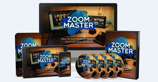 Zoom Master - How To Use Zoom To Improve And Grow Your Business