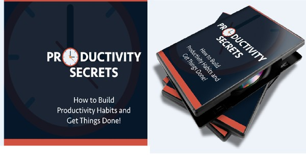 Productivity Secrets - How to Build Productivity Habits and Get Things Done