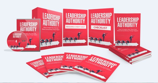 Leadership Authority - Inspire Your Team and Become an Influential Leader