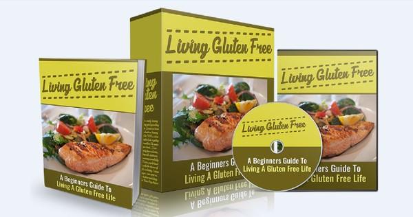 Living Gluten Free - A Beginners Guide To Living Gluten Free