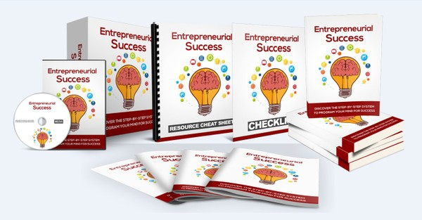 Entrepreneurial Success - Step-By-Step System To Program Your Mind For Success!