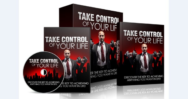 Take Control Of Your Life - Discover The Key To Achieving Anything You Want In Life