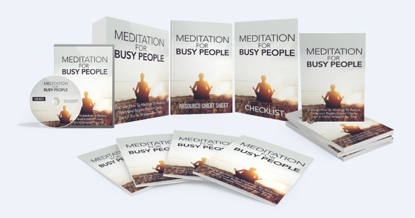 Meditation For Busy People - How To Meditate To Reduce Stress and Regain Mental Clarity
