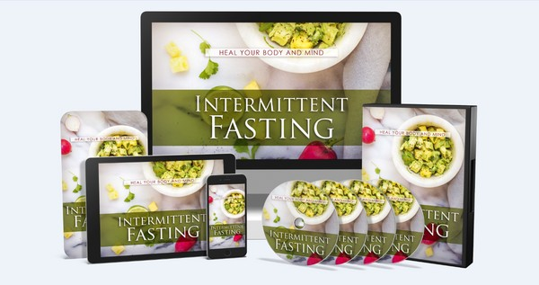 Intermittent Fasting - Heal Your Body And Mind
