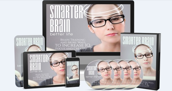 Smarter Brain - Train Your Brain and Increase Your IQ, Focus and Creativity a lot faster