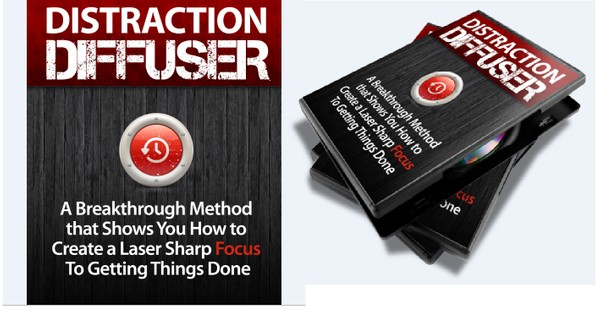 Distraction Diffuser - How to Create a Laser Sharp Focus To Getting Things Done