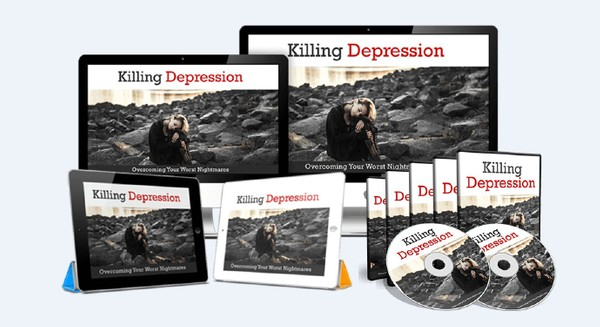 Killing Depression - Overcoming Your Worst Nightmares So You Can Start Living Your Dreams Today!