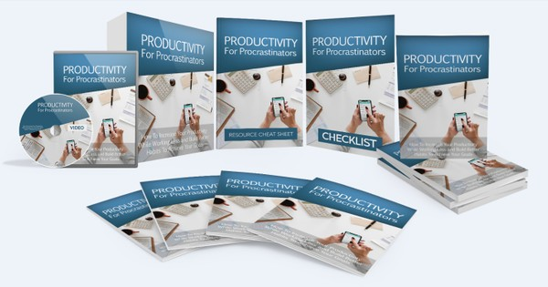 Productivity For Procastinators - Increase Your Productivity While Working Less